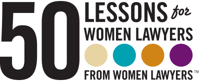 50 Lessons for Women Lawyers